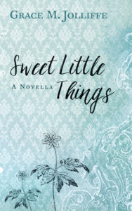 book cover of the novella Sweet Little Things by Grace Jolliffe - Liverpool 1970s series