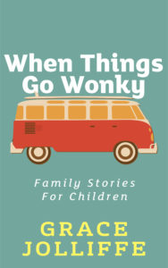 Book cover of When Things Go Wonky by Grace Jolliffe